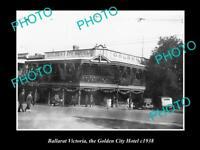 OLD POSTCARD SIZE PHOTO OF BALLARAT VICTORIA VIEW OF GOLDEN CITY HOTEL c1938