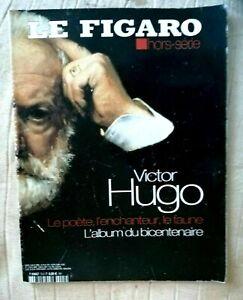 Figaro no. 3 hors-serie-victor hugo: the poet. the enchanter. the fauna-Coll..