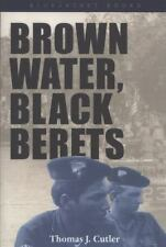 Viet Nam War      Brown Water, Black Berets      Thomas Cutler       2012