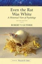 New listing Even the Rat Was White: A Historical View of Psychology (Allyn & Bacon Classics
