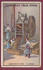 Chromo CHOCOLAT FELIX POTIN - 230613 - fabrication du tabac - le hachage