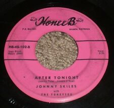 "Comin' Home To You After Tonight Johnny Skiles~RARE Rockabilly 7""~FAST SHIPPING!"