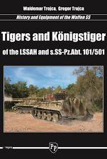 Tigers and Königstiger of the LSSAH and s.SS-Pz.Abt 101/501 W. & G. TROJCA*