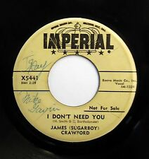 JAMES CRAWFORD 45 I don't need you / Morning star IMPERIAL (DJ) R&R w4875
