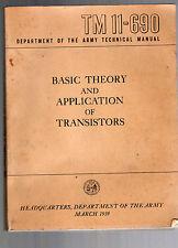 1959 TECHNICAL MANUAL  TM 11-690 -BASIC THEORY & APPLICATION OF TRANSISTORS