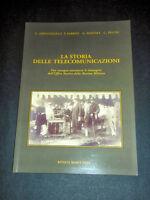 G. Abbatangelo - La storia delle Telecomunicazioni 1^ ed. 2006 Rivista Marittima
