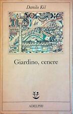 GIARDINO, CENERE DI DANILO KIS