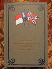 HISTORIES OF THE REGIMENTS AND BATTALIONS FROM NORTH CAROLINA - CIVIL WAR - NEW