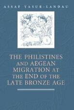 The Philistines and Aegean Migration at the End of the Late Bronze Age by...