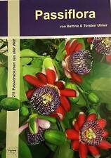 """""""Passiflora: 211 Passionsblumen aus aller Welt""""  Buch + Überraschung"""