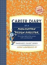Career Diary of a Publication Design Director: Gardner's Guide Series-ExLibrary