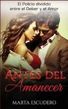 Novela Romántica en Español Drama: Antes Del Amanecer : El Policía Dividido...