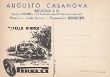 C371) BOLOGNA, AUGUSTO CASANOVA, PNEUMATICI PIRELLI STELLA BIANCA.