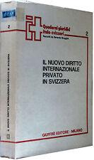 BROGGINI Il nuovo diritto Internazionale privato in Svizzera GIUFFRè 1990