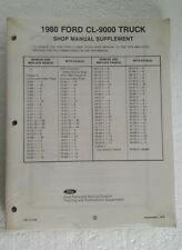 NEW SEALED 1980 FORD CL9000 TRUCK SHOP SERVICE MANUAL SUPPLEMENT 365-312-80 OEM