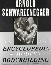 The New Encyclopedia of Modern Bodybuilding by Arnold Schwarzenegger (1999, Pape