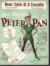 Never Smile At A Crocodile 1951 Disney's Peter Pan Sheet Music