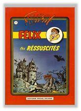 Tillieux Felix 1 Ressuscites Ed Deligne 1981