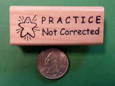 PRACTICE- Not Corrected, Wood Mounted Teacher's Stamp