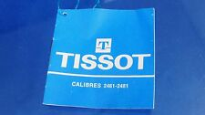 Tissot Watch Instructions / Manual / Booklet Cal 2461 2481 French German Spanish