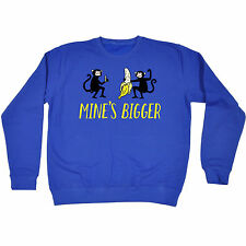 Mines Bigger SWEATSHIRT Monkey Banana Joke Humour Rude Top birthday fashion gift