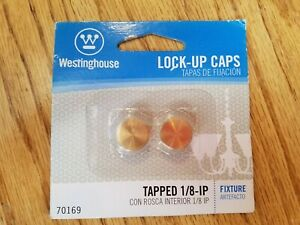 LOCK-UP CAPS Tapped 1/8-IP Westinghouse 70169 for light/ceiling fixture NEW!