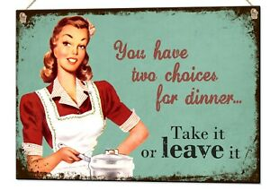 You Have Two Choices For Dinner Retro Metal Sign Vintage Plaque