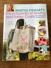 Encyclopedia of Sewing and Fabric Crafts by Martha Stewart