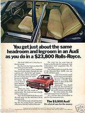 1972 Print Ad of Audi 100LS same headroom & legroom as a Rolls-Royce