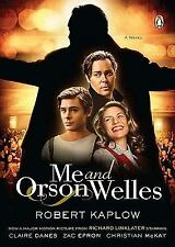 New, Me and Orson Welles: A Novel, Robert Kaplow, Penguin Books, Paperback