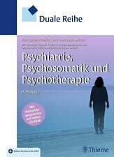 Duale Reihe Psychiatrie, Psychosomatik und Psychotherapie von Hans-Jürgen Möller