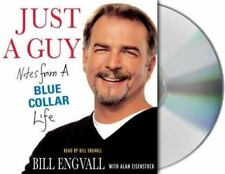 Just a Guy: Notes from a Blue Collar Life by Bill Engvall (2007, CD) Free Ship !