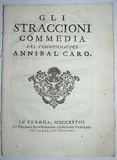 COMMEDIA - ediz. 1728 - GLI STRACCIONI - ANNIBALE CARO - VERONA