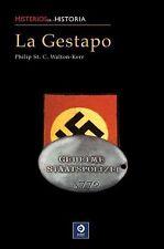 La Gestapo: La historia del servcio secreto alemán (Misterios de la-ExLibrary