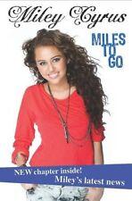 (Very Good)-Miley Cyrus: Miles to Go (Disney Miley Cyrus) (Paperback)-Miley Cyru