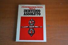 J. Evola  Fenomenologia dell'Individuo Assoluto  Mediterranee