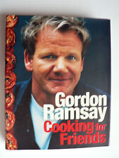 Cooking for Friends: Food from My Table by Gordon Ramsay (Hardback, 2008).