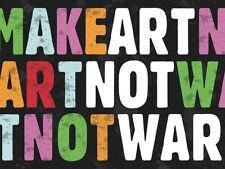 Make Art Not War by Erin Clark Art Print Antiwar Peace Poster 17x22