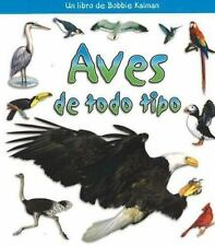 Aves de Todo Tipo (?Qui Tipo de Animal Es?) (Spanish Edition) by Sjonger, Rebec