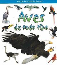 Aves De Todo Tipo / Birds of All Kinds (Que Tipo De Animal Es? / What-ExLibrary