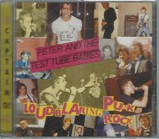 PETER & THE TEST TUBE BABIES - LOUD BLARING PUNK ROCK - (sealed) - AHOY CD 198