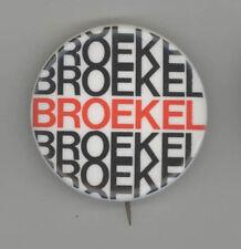 BROEKEL Ipswich Massachusetts POLITICAL Pin BUTTON Pinback BADGE Essex County