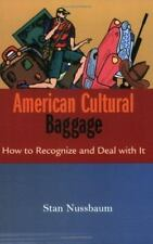 American Cultural Baggage - how do Americans appear to other cultures?