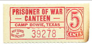 USA WWII POW Camp Chit TX-16-1-5c Camp Bowie TX 5 Cent Prisoner of War Canteen
