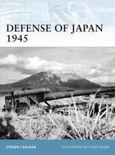 Osprey forteresse 99: Defense of Japan 1945 (2. guerre mondiale, Japon)/NEUF