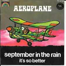 "45 TOURS / 7"" SINGLE--AEROPLANE--SEPTEMBER IN THE RAIN / IT'S SO BETTER"