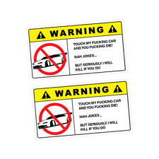 2X WARNING DON'T TOUCH MY CAR Sticker Decal Car  #0506A
