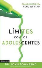 Limites Con Los Adolescentes Cuando Decir Si, Como Decir No (Boundaries with