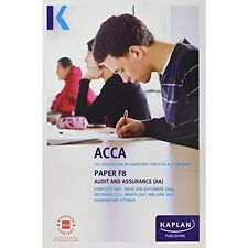 ACCA F8 Audit and Assurance (International and UK) by Kaplan Publishing...