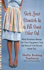 Suck Your Stomach in and Put Some Color On!: What